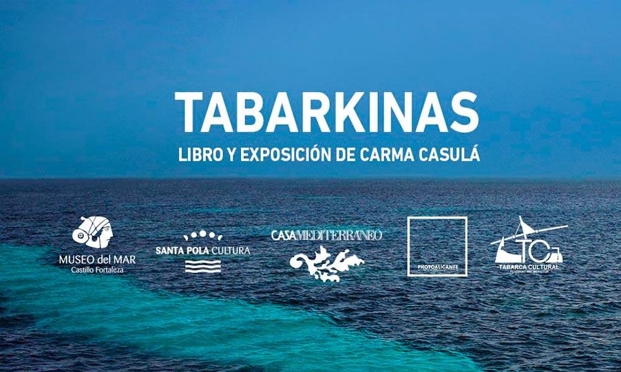PRÓXIMA EXPOSICIÓN: TABARKINAS
